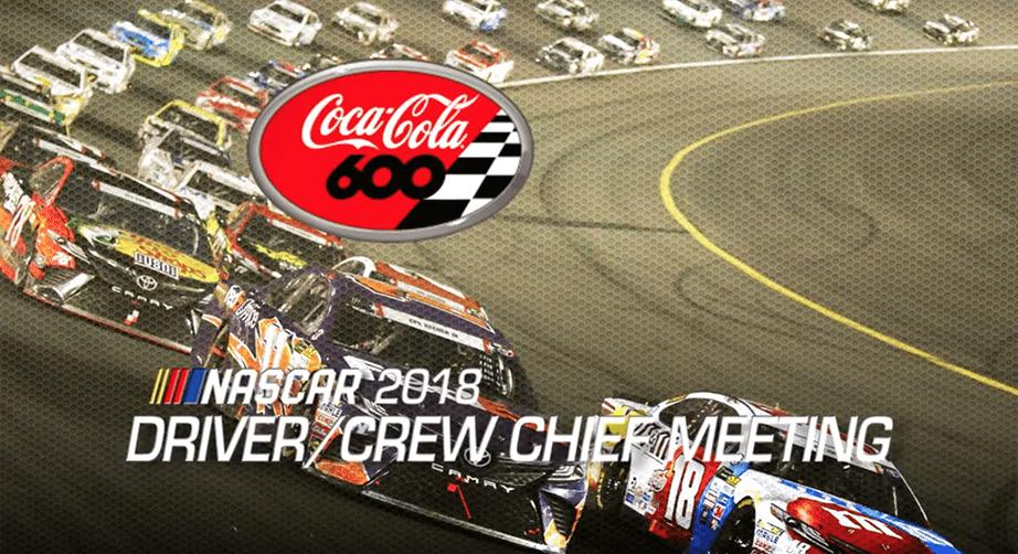 Driver meeting video: Coca-Cola 600