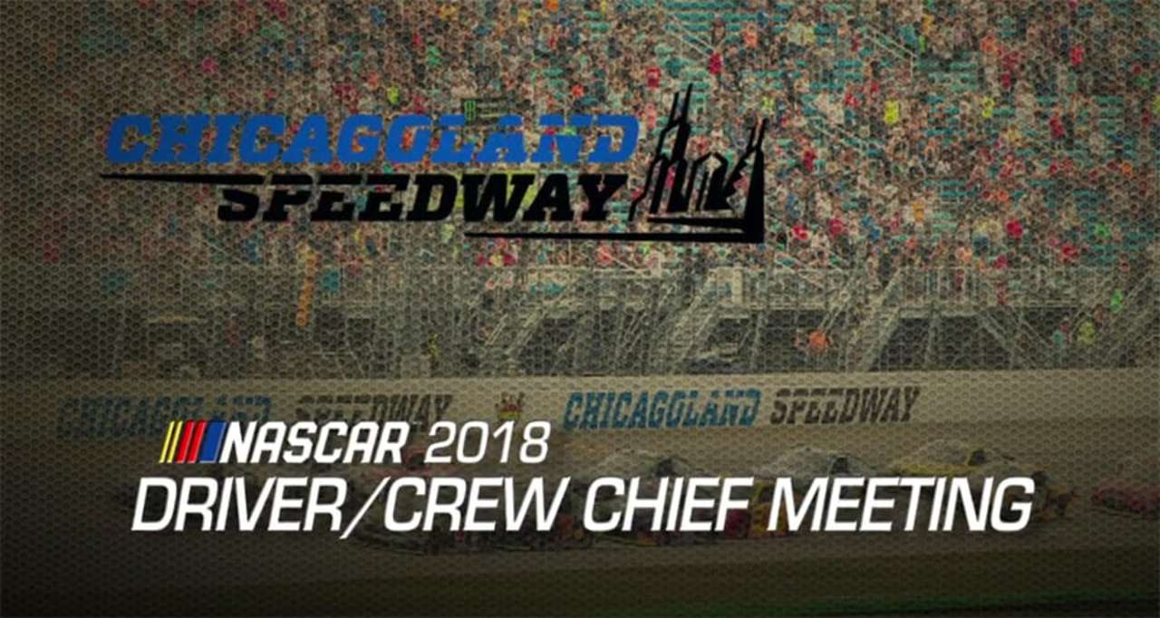 Driver meeting video: Chicagoland Speedway